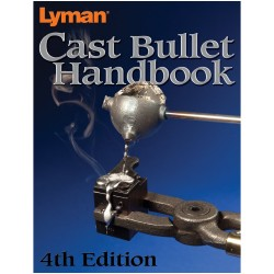 Cast Bullet Handbook 4th Edition LYMAN