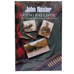 """John Nosler """"Going Ballistic"""" Bk NOSLER"""